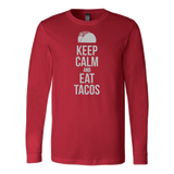 Taco mexican keep calm and eat tacos Long Sleeve Funny T Shirt -TL00597LS