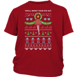 Christmas Tee - You ll shoot your eye out - Youth Kid T Shirt - TL01006YS
