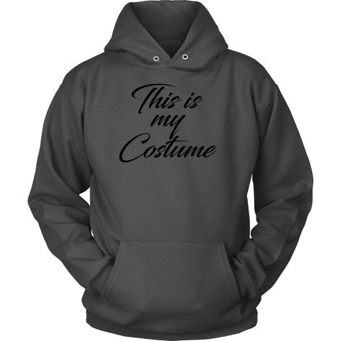 Halloween - This is my costume 2 - Unisex hoodie T Shirt - TL00795HO