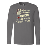 My Broom Broke So Now I Drink Wine Long Sleeve Halloween T Shirt - TL00633LS