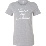 Halloween - This is my costume - Women Short Sleeve T Shirt - TL00796WS