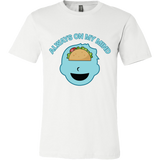 Taco mexican always on my mind Men Short Sleeve Funny T Shirt - TL00574SS