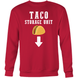 Taco mexican storage unit Sweatshirt Funny T Shirt - TL00603SW