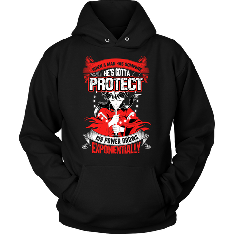 Inuyasha - When A Men Has Someone, He's Gotta Protect His Power Grows Expomentially- Unisex Hoodie T Shirt - TL01332HO