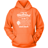 I Love My Husband To The Death Star And Back Unisex Hoodie T Shirt - TL00642HO