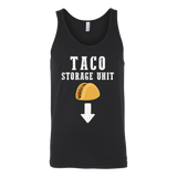 Taco mexican storage unit Unisex Tank Top Funny T Shirt - TL00603TT