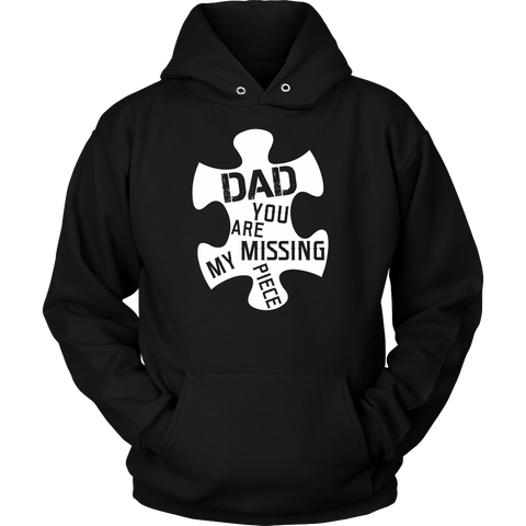 Dad, you are my missing piece Unisex Hoodie T Shirt - TL00655HO - The TShirt Collection
