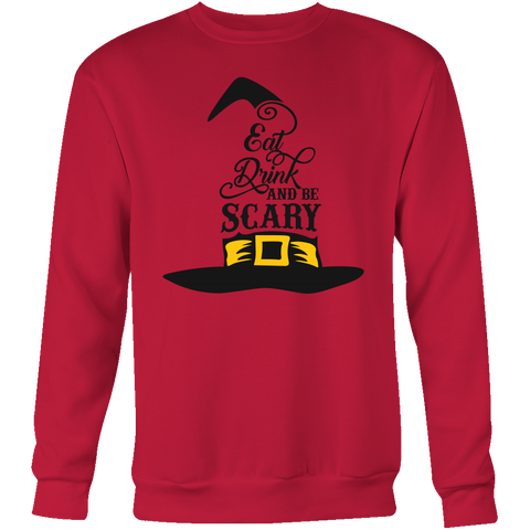 Eat, drink and be scary Sweatshirt Halloween T Shirt - TL00654SW - The TShirt Collection