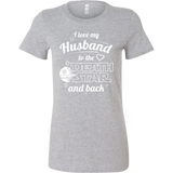 I Love My Husband To The Death Star And Back Woman Short Sleeve T Shirt - TL00641WS