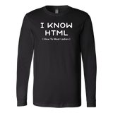 I know html programming Long Sleeve Funny T Shirt - TL00617LS