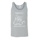Happiness Is Being Loved By A Cat Unisex Tank Top T Shirt - TL00635TT