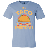 Taco mexican it's taco everyday Men Short Sleeve Funny T Shirt - TL00571SS