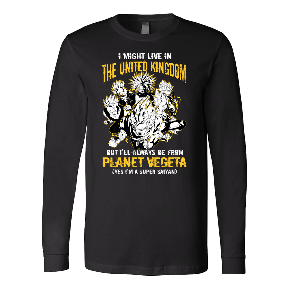 Super Saiyan I May Live in The UK Long Sleeve T shirt - TL00111LS