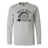 Taco mexican holy shit i love tacos Men Long Sleeve Funny T Shirt - TL00585LS