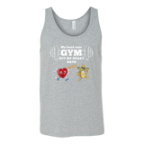 Taco mexian my head say gyms but my heart says taco Unisex Tank Top Funny T Shirt - TL00613TT