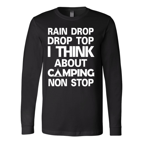 Camping - I think about camping non stop- Unisex Long Sleeve T Shirt - TL01328LS