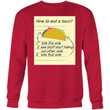 Taco mexican how to eat a taco Sweatshirt Funny T Shirt - TL00569SW