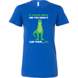 Dinosaur - If You're Happy And You Know It - Woman Short Sleeve T Shirt - TL00859SS - The TShirt Collection