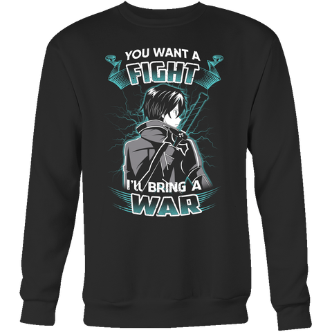 Sword art online - you want a fight i ll bring the war - Unisex Sweatshirt T Shirt - TL01193SW