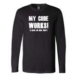My code works i have no idea why programming Long Sleeve Funny T Shirt - TL00615LS