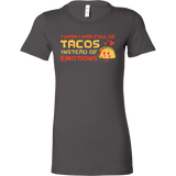 Taco mexican i wish i was full of tacos instead of emotions Woman Short Sleeve Funny T Shirt - TL00606WS