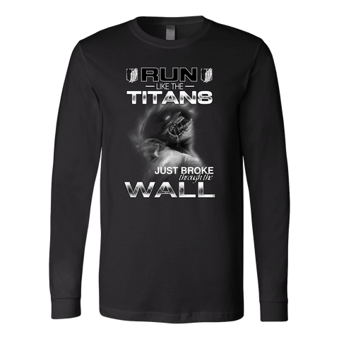 Attack On Titan - Run Like The Titans - Unisex Long Sleeve T Shirt - TL01270LS