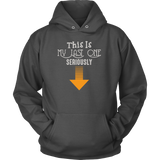 Taco mexican this is my last one seriously Unisex Hoodie Funny T Shirt - TL00608HO