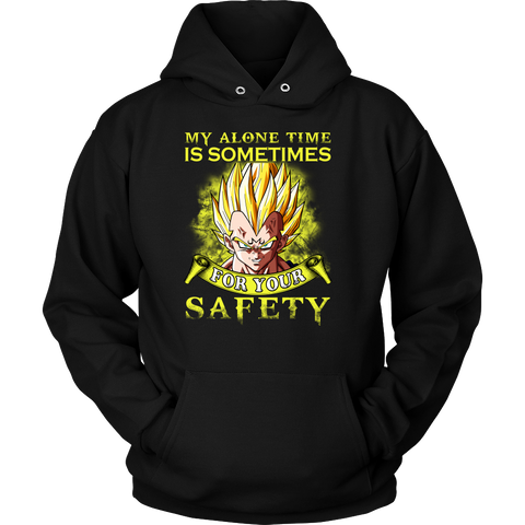 Super Saiyan - My alone time is sometimes for your safety - Unisex Hoodie T Shirt - TL01304HO
