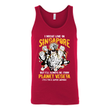 Super Saiyan I May Live in Singapore Unisex Tank Top T Shirt - TL00114TT