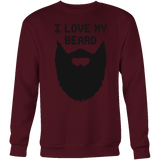 I love My Beard Sweatshirt Funny T Shirt - TL00640SW