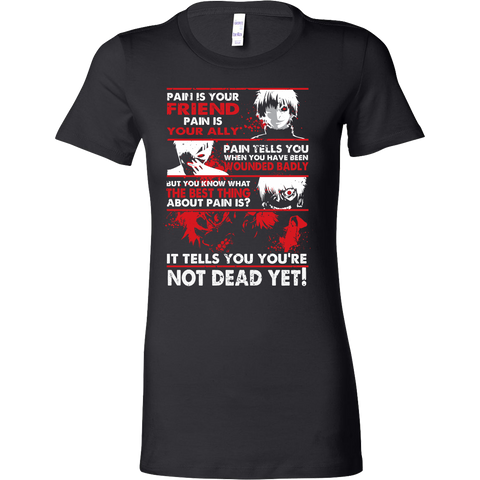 Tokyo Ghoul - Kaneki Pain It tells you you're not dead yet - Woman Short Sleeve T Shirt - TL01047WS