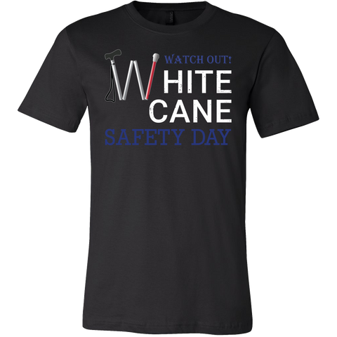 Watch Out White Cane Safety Day Men Short Sleeve T Shirt - TL00695SS