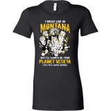 Super Saiyan I May Live in Montana Woman Short Sleeve T Shirt - TL00103WS