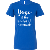 Yoga - Yoga if the poetry of movements - Women Short Sleeve T Shirt - TL00894WS