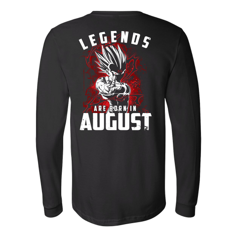 Super Saiyan - Lengends all born in august - Unisex Long Sleeve T Shirt - TL01032LS