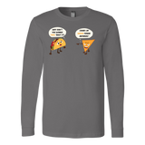 Taco mexican i'm nacho friend Long Sleeve Funny T Shirt - TL00567LS