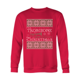 Christmas Sweatshirt - I'll TROMBONE FOR CHRISTMAS - Unisex Sweatshirt T Shirt - TL01025SW