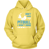 Pet - DON'T JUDGE MY PITBULL I WON'T JUDGE YOUR KIDS - Unisex Hoodie T Shirt - TL00740HO
