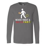 Taco mexican i never trust taco fart Long Sleeve Funny T Shirt - TL00583LS