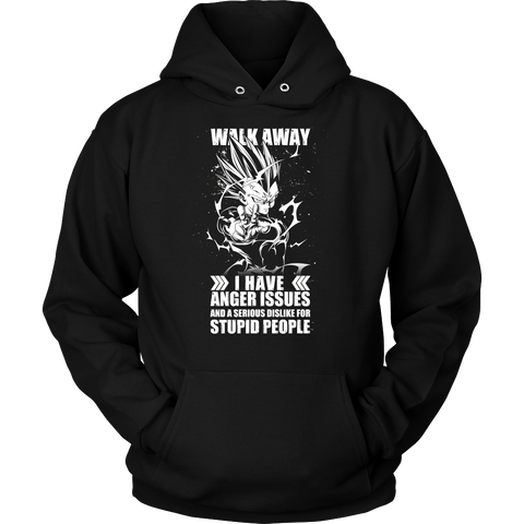 Super Saiyan - Walk away i have anger issues - Unisex Hoodie T Shirt - TL01306HO