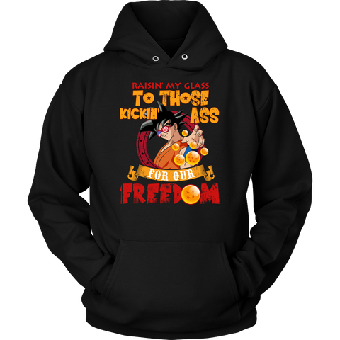 Super Saiyan -Raising my glass to those kickin ass for our freedom - Unisex Hoodie - TL01371HO