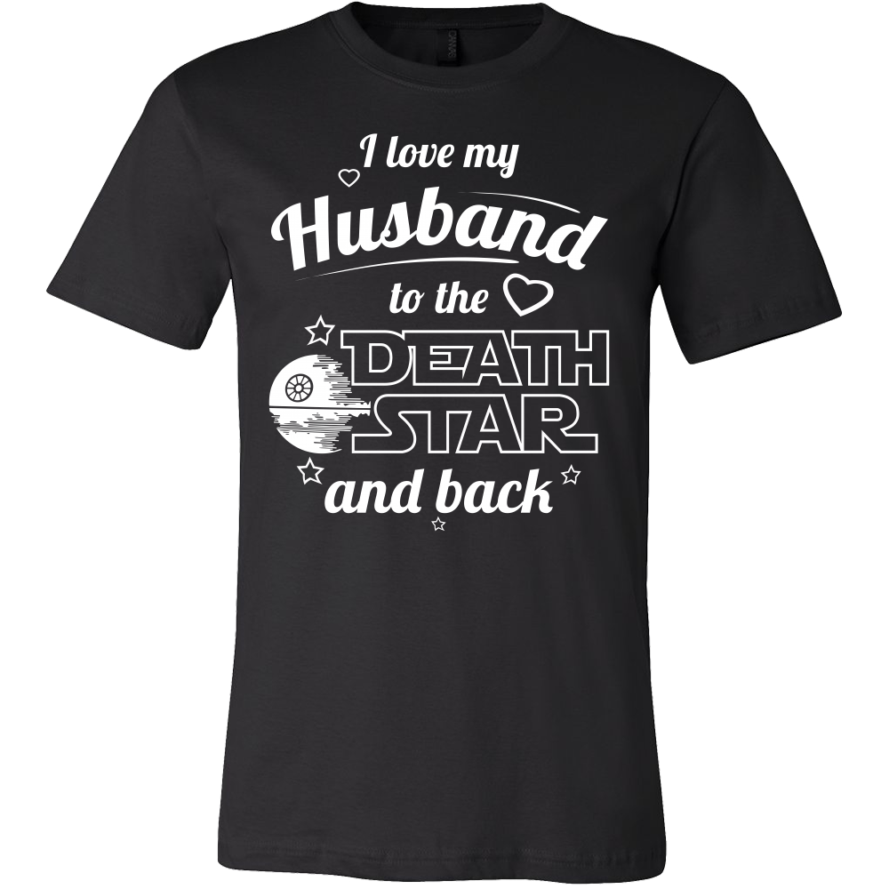 I Love My Husband To The Death Star And Back Men Short Sleeve T Shirt - TL00641SS