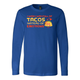 Taco mexican i wish i was full of tacos instead of emotions Long Sleeve Funny T Shirt - TL00606LS