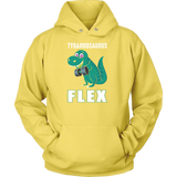 Dinosaur - Tyrannosaurus Flex - Unisex Hoodie T Shirt - TL00848HO - The TShirt Collection