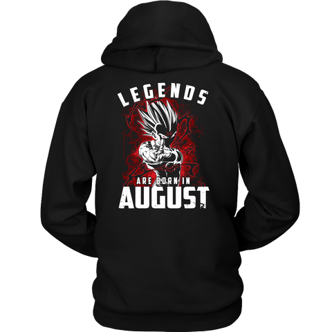 Super Saiyan - Lengends all born in august - Unisex Hoodie T Shirt - TL01032HO