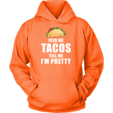 Taco mexican feed me tacos Unisex Hoodie Funny T Shirt - TL00612HO