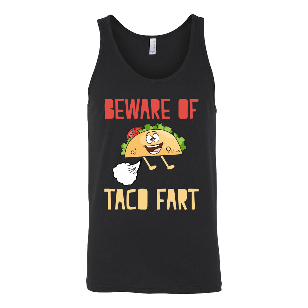 Taco mexican beware of taco fart Unisex Tank Top Funny T Shirt - TL00577SS