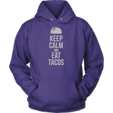 Taco mexican keep calm and eat tacos Unisex Hoodie Funny T Shirt -TL00597HO