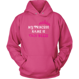 Taco mexican my princess is taco belle Unisex Hoodie Funny T Shirt - TL00576HO