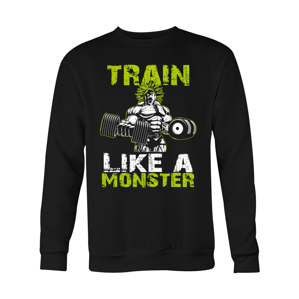 Super Saiyan Broly Train Like A Monster Unisex Sweatshirt - TL00554SSW